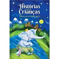 HISTÓRIAS PARA CRIANÇAS - UMA PARA CADA NOITE