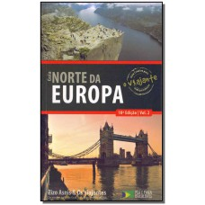 Guia o viajante Norte da Europa - volume 2