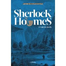 SHERLOCK HOLMES: O VALE DO MEDO
