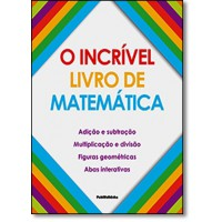 Incrivel Livro De Matematica, O