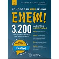 Como se dar Muito bem no ENEM! - 3.200 questões comentadas - 8ª edição - 2018