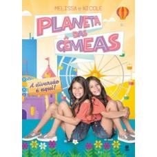 Planeta das Gêmeas - A diversão é aqui!