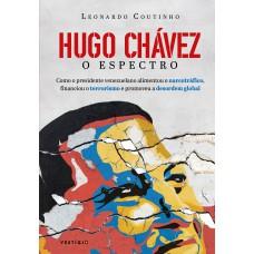 Hugo Chávez, o espectro