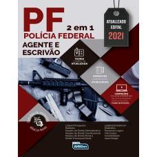 Polícia Federal - Agente e Escrivão - Edital 2021