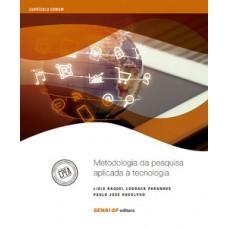 Metodologia da pesquisa aplicada à tecnologia