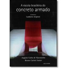 A escola brasileira do concreto armado