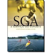 Sga A Servico Do Esporte - Stretching Global Ativo