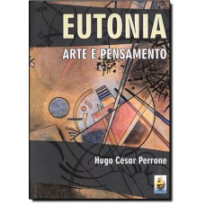 Eutonia - Arte E Pensamento