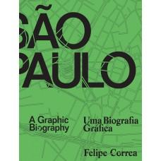 São Paulo - Uma Biografia Gráfica