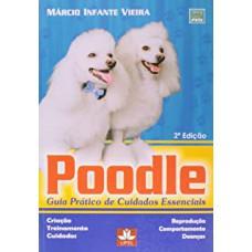 Poodle Guia Pratico De Cuidados Essenciais