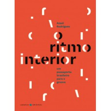 O ritmo interior / The rhythm within