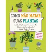 Como não matar suas plantas