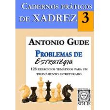 Cadernos práticos de xadrez - Problemas de estratégia