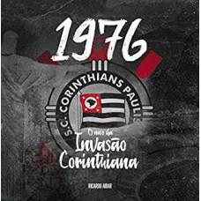 197: O Ano Da Invasão Corinthiana