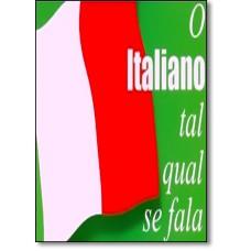 O Italiano Tal Qual Se Fala