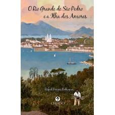O Rio Grande de São Pedro e a Ilha dos Amores