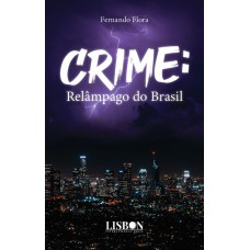 Crime: relâmpago do Brasil